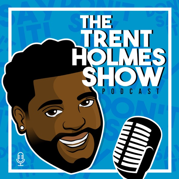 The Trent Holmes Show