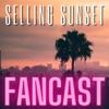 Selling Sunset Fancast artwork