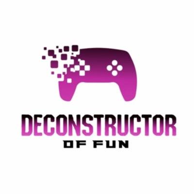 Deconstructor of Fun:Deconstructor of Fun