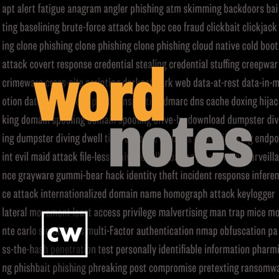 Word Notes:CyberWire, Inc.