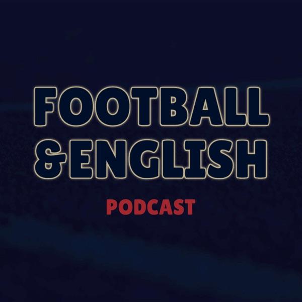 サッカーと英語 // Football & English