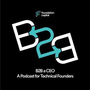 B2B a CEO (with Ashu Garg)