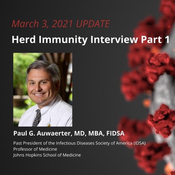 UPDATE 3/3/2021 - Herd Immunity Interview Part 1 photo