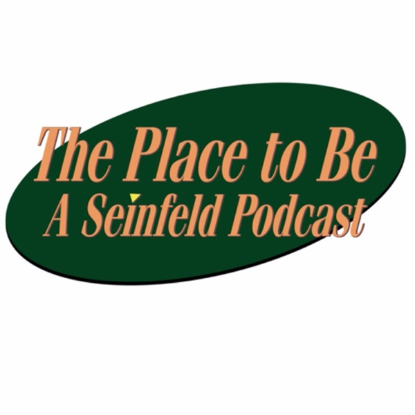 The Place to Be: A Seinfeld Podcast Artwork