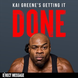 Getting It Done with Kai Greene