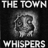 The Town Whispers artwork