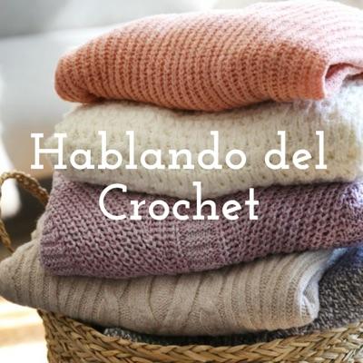 Hablando del Crochet:Cristina Achaya