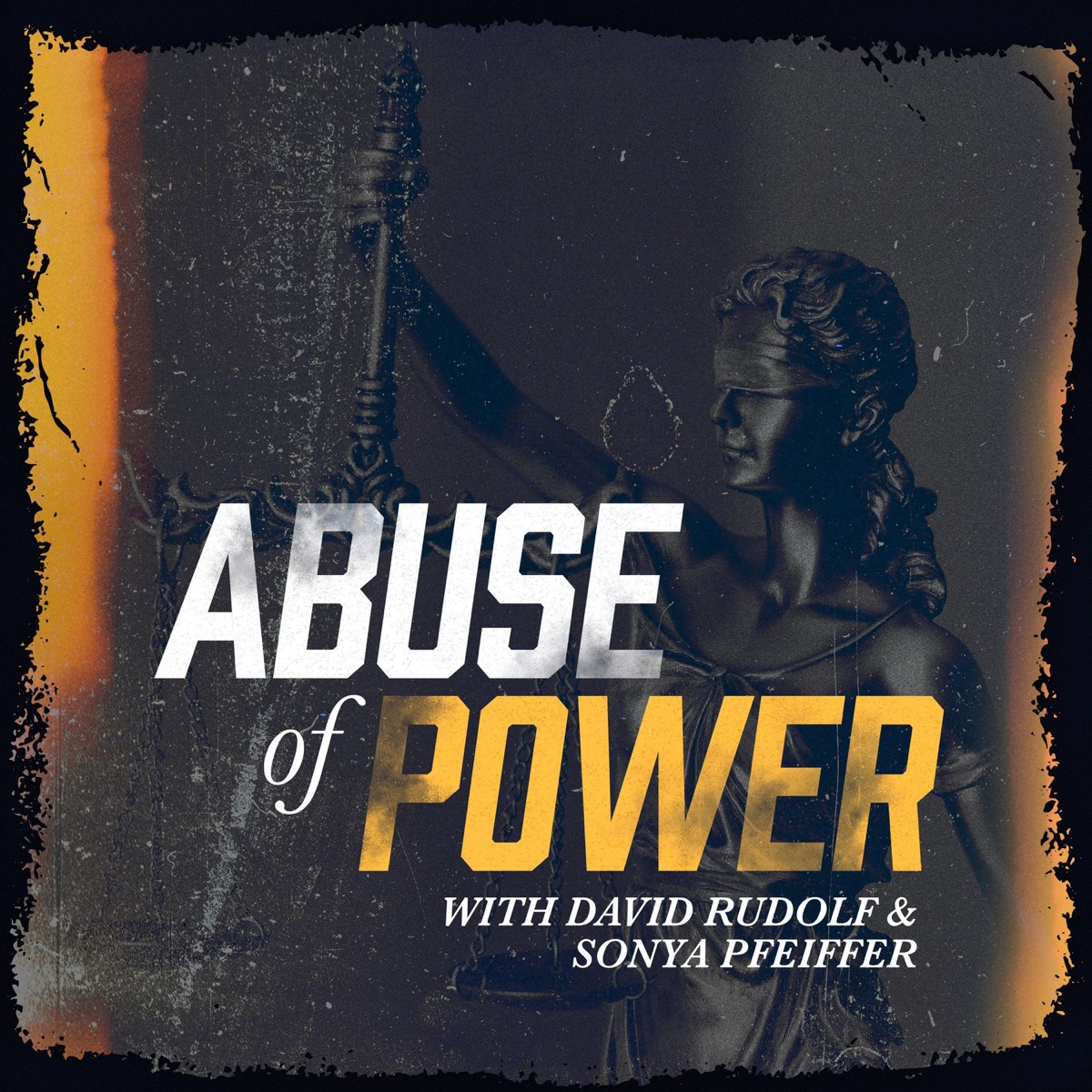 Abuse of Power with David Rudolf and Sonya Pfeiffer