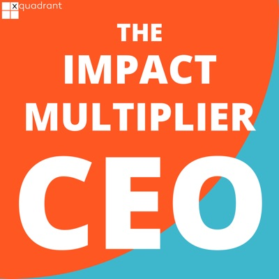 The Impact Multiplier CEO