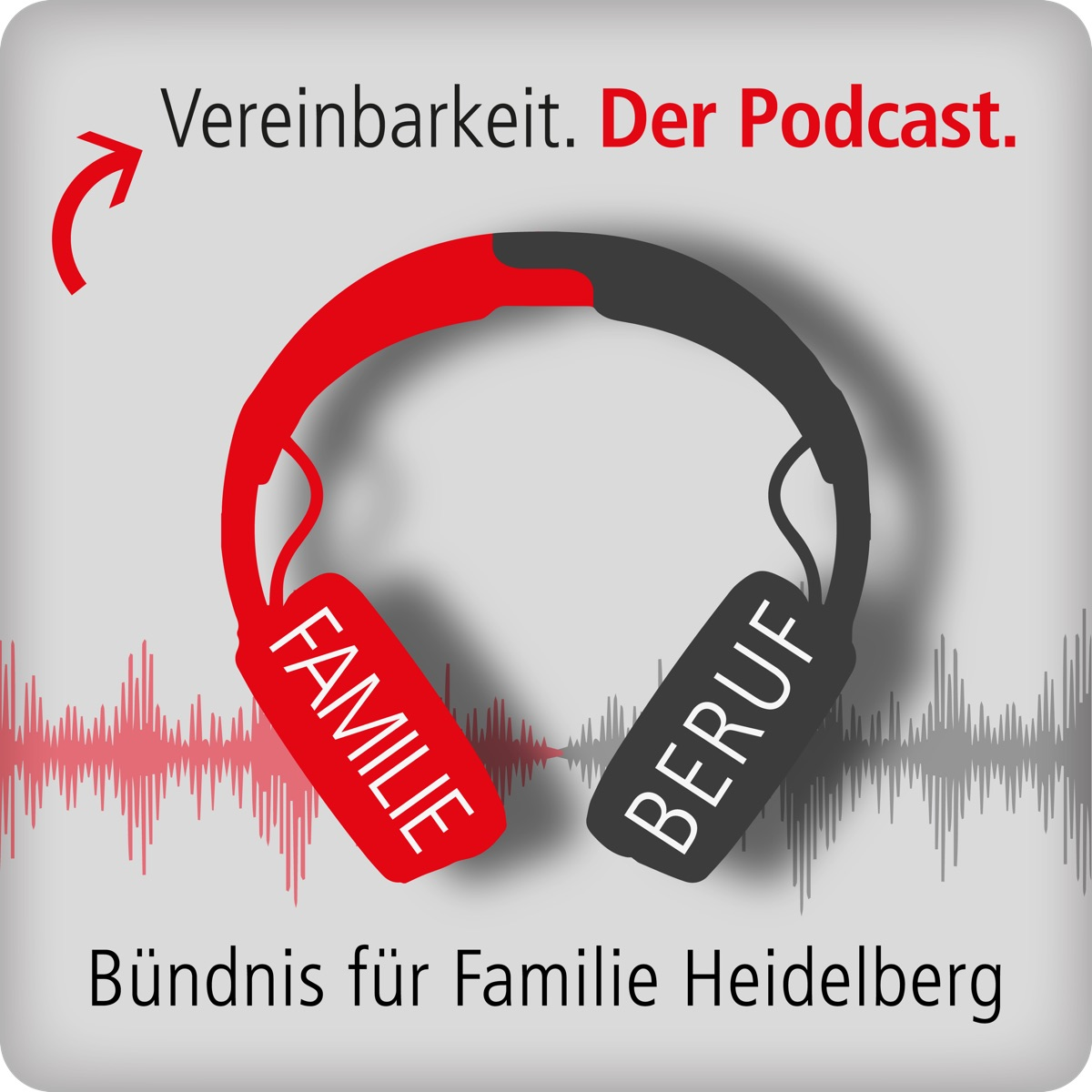 Vereinbarkeit. Der Podcast.