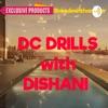 DC DRILLS With Dishani  artwork