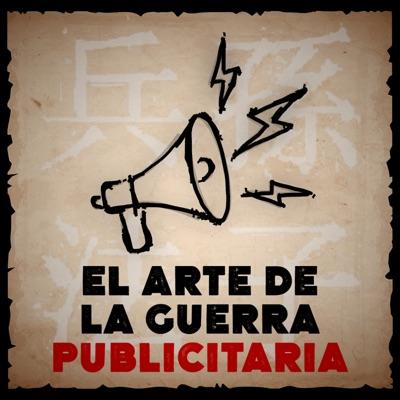 El Arte de la Guerra Publicitaria:Caracol Podcast