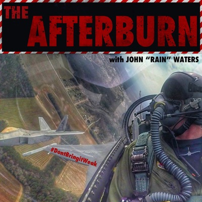 "The Afterburn Podcast:John ""Rain"" Waters"