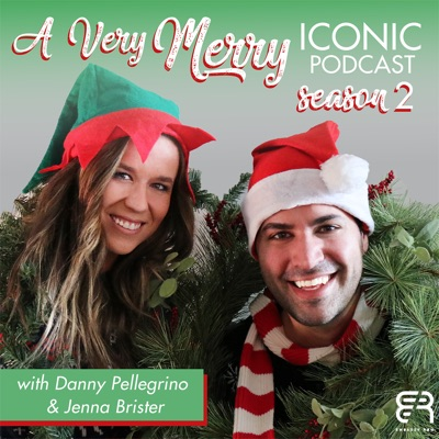 A Very Merry Iconic Podcast with Danny & Jenna:Danny Pellegrino