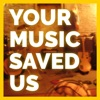 Your Music Saved Us artwork