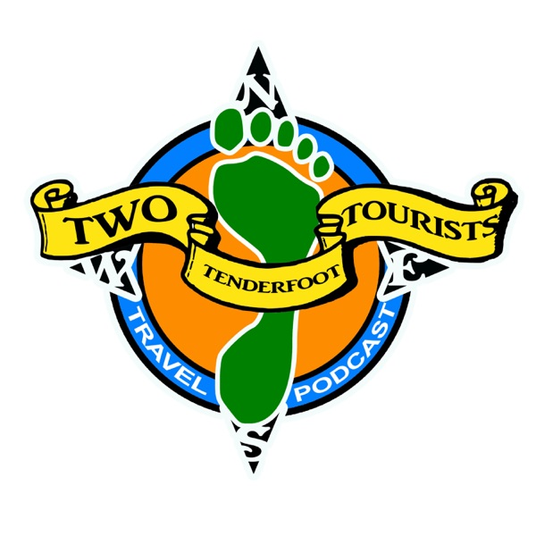 Two Tenderfoot Tourists Podcast
