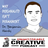 Dr. Benjamin Hardy | Why Personality Isn't Permanent