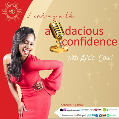 Leading with Audacious Confidence