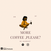 More Coffee, please?