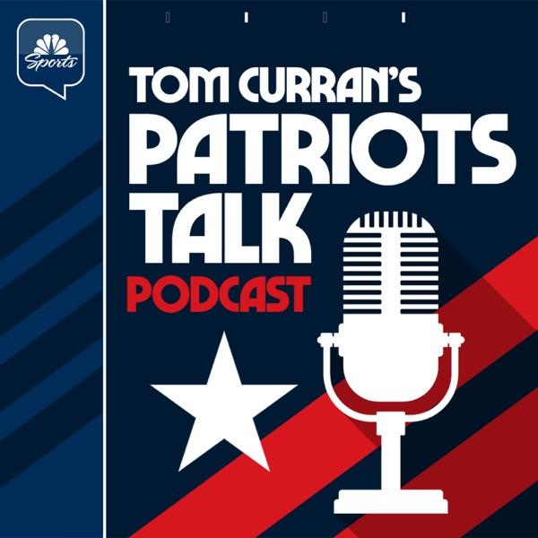 Tom Curran's Patriots Talk Podcast