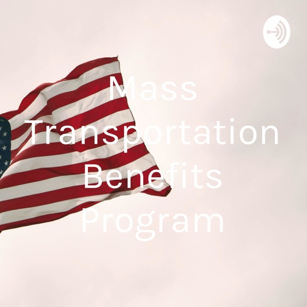 Mass Transportation Benefits Program