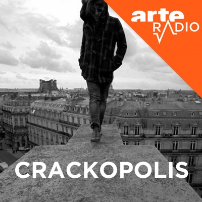 Crackopolis:ARTE Radio