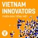 Vietnam Innovators (Tiếng Việt)