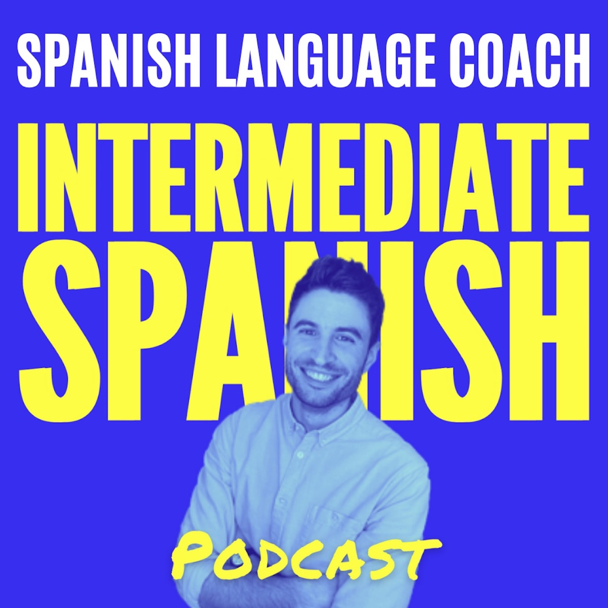 Intermediate Spanish Podcast - Español Intermedio