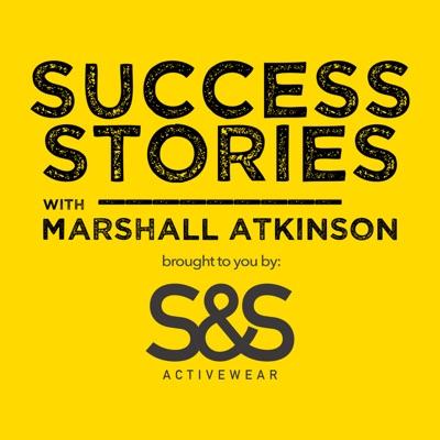 Success Stories with Marshall Atkinson