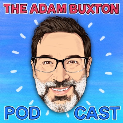 THE ADAM BUXTON PODCAST:ADAM BUXTON