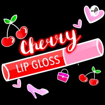 Cherry Lipgloss:Sarah & Becca