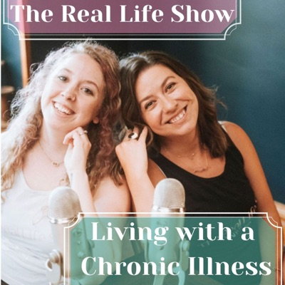 The Real Life Show: Living with a Chronic Illness