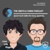 The Smith & Chris Podcast
