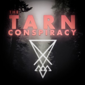 The TARN Conspiracy