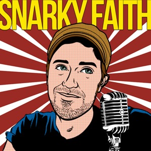 Snarky Faith Radio