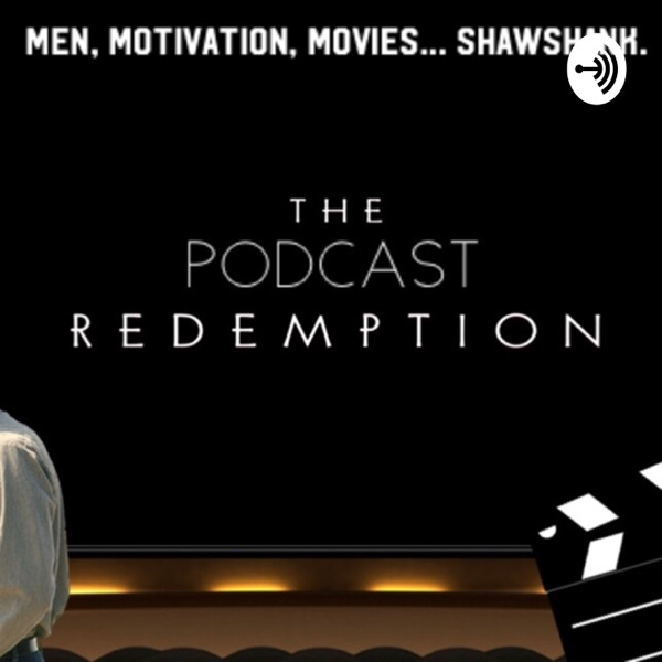 The Podcast Redemption