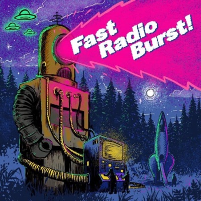 Fast Radio Burst!:Jonathan O'Neill