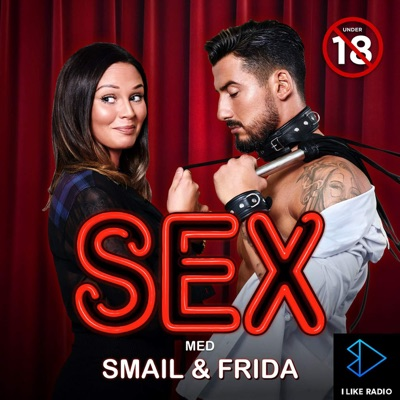 Sex med Smail & Frida:I LIKE RADIO