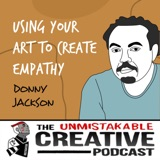 Donny Jackson | Using Your Art to Create Empathy
