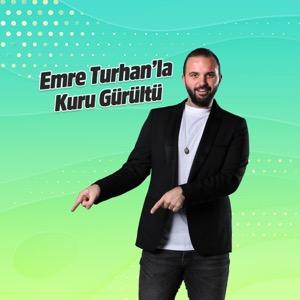 Süper FM - Emre Turhan - Kuru Gürültü