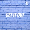 Get It Out artwork