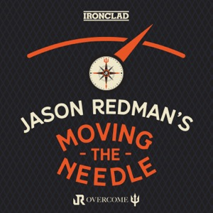 Jason Redman's Moving the Needle