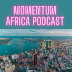 Momentum Africa Podcast