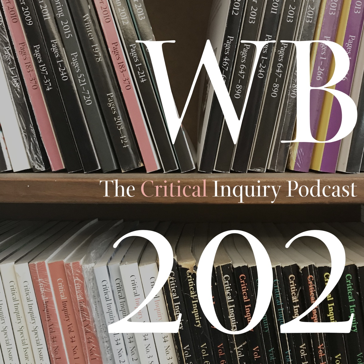 WB202: The Critical Inquiry Podcast
