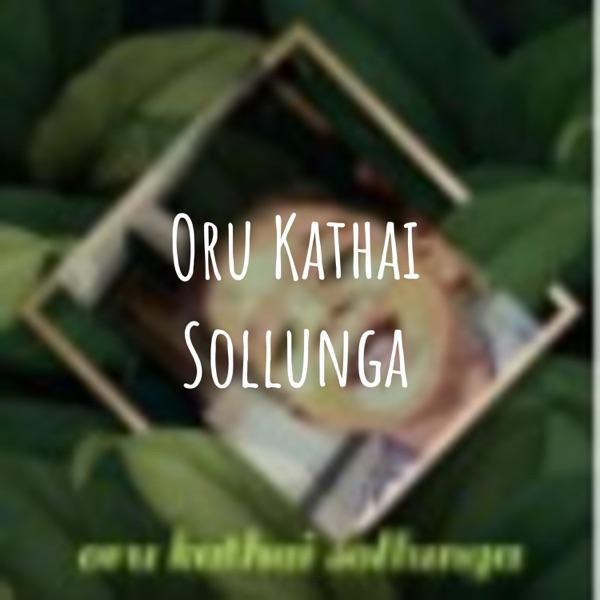 Oru Kathai Sollunga