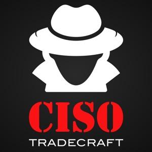 CISO Tradecraft