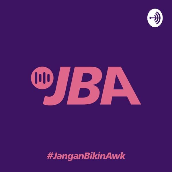 JBA - Jangan Bikin Awk