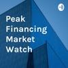 Peak Financing Market Watch  artwork