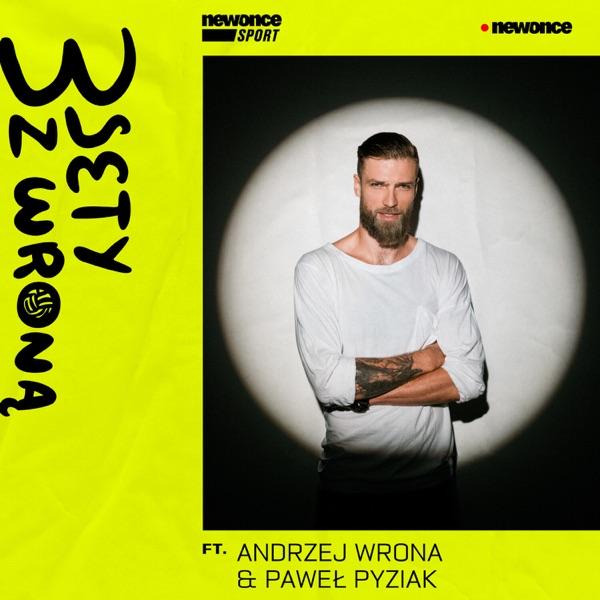 3 Sety z Wroną ft. Andrzej Wrona & Paweł Pyziak