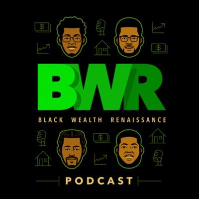 Black Wealth Renaissance:Black Wealth Renaissance